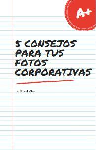5 consejos para tus fotos corporativas